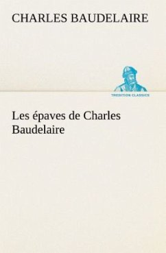 Les épaves de Charles Baudelaire