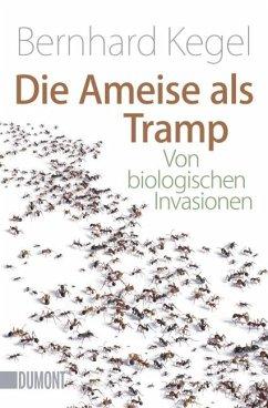 Die Ameise als Tramp - Kegel, Bernhard