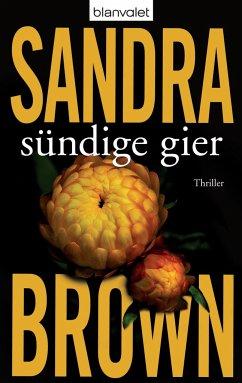 Sündige Gier - Brown, Sandra
