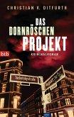 Das Dornröschen-Projekt