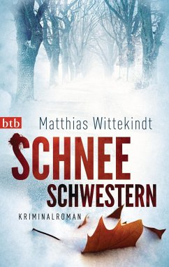 Schneeschwestern / Kommissar Colbert Bd.1 - Wittekindt, Matthias