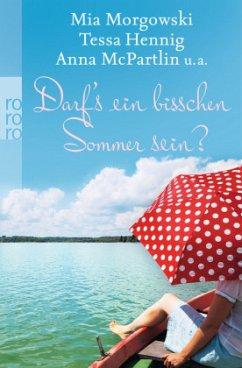 Darf´s ein bisschen Sommer sein?