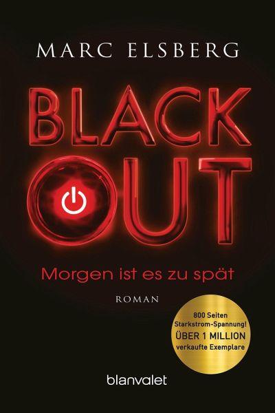 BLACKOUT - Morgen ist es zu spät - Elsberg, Marc