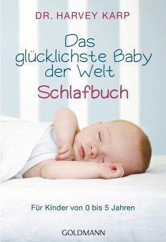 Das glücklichste Baby der Welt - Schlafbuch