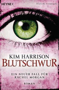 Blutschwur / Rachel Morgan Bd.11 - Harrison, Kim