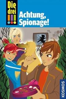Achtung, Spionage! / Die drei Ausrufezeichen Bd.40