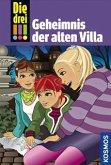 Geheimnis der alten Villa / Die drei Ausrufezeichen Bd.42