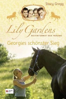 Buch-Reihe Lily Gardens Reitinternat der Träume von Stacy Gregg