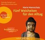 Fünf Weisheiten für den Alltag, 3 Audio-CDs