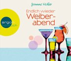 Endlich wieder Weiberabend / Weiberabend Bd.2 (4 Audio-CDs)