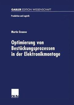 Optimierung von Bestückungsprozessen in der Elektronikmontage