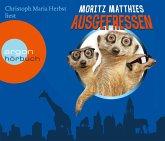 Ausgefressen / Erdmännchen Ray & Rufus Bd.1 (4 Audio-CDs)