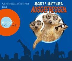 Ausgefressen / Erdmännchen Ray & Rufus Bd.1 (4 Audio-CDs) - Matthies, Moritz