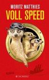 Voll Speed / Erdmännchen Ray & Rufus Bd.2