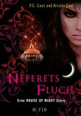 Neferets Fluch / House of Night Story Bd.3
