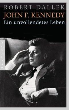John F. Kennedy - Dallek, Robert