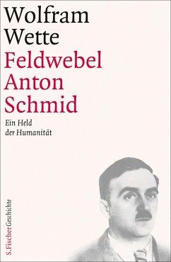 Feldwebel Anton Schmid - Wette, Wolfram
