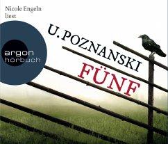 Fünf / Beatrice Kaspary Bd.1 (Hörbestseller, 6 Audio-CDs) - Poznanski, Ursula