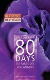 Die Farbe des Verlangens / 80 Days Bd.4