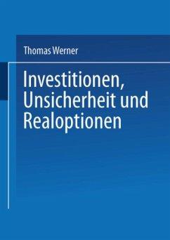 Investitionen, Unsicherheit und Realoptionen