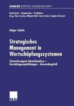 Strategisches Management in Wertschöpfungssystemen