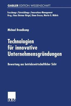 Technologien für innovative Unternehmensgründungen