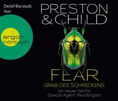 Fear - Grab des Schreckens / Pendergast Bd.12 (6 Audio-CDs) - Preston, Douglas; Child, Lincoln