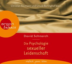 Die Psychologie sexueller Leidenschaft, 3 Audio-CDs - Schnarch, David