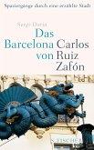Das Barcelona von Carlos Ruiz Zafón