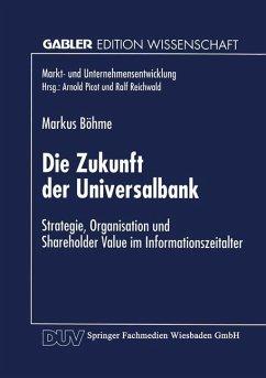 Die Zukunft der Universalbank - Böhme, Markus