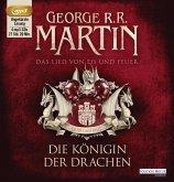 Die Königin der Drachen / Das Lied von Eis und Feuer Bd.6 (4 MP3-CDs)