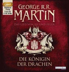 Die Königin der Drachen / Das Lied von Eis und Feuer Bd.6 (4 MP3-CDs) - Martin, George R. R.