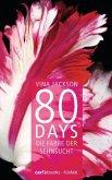 Die Farbe der Sehnsucht / 80 Days Bd.5
