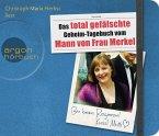 Das total gefälschte Geheim-Tagebuch vom Mann von Frau Merkel, 3 Audio-CDs