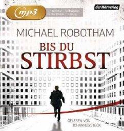 Bis du stirbst / Joe O'Loughlin & Vincent Ruiz Bd.7 (2 MP3-CDs)