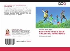 La Promoción de la Salud Sexual en la Adolescencia