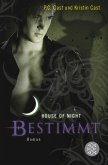 Bestimmt / House of Night Bd.9