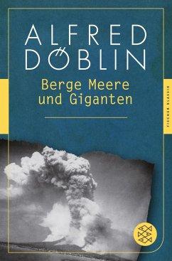 Berge, Meere und Giganten - Döblin, Alfred