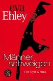 Männer schweigen / Sylt Bd.3