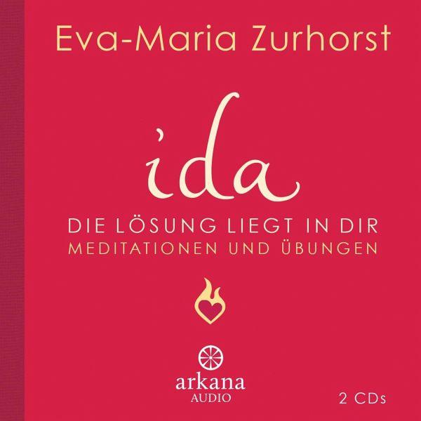 ida - Die Lösung liegt in dir, 2 Audio-CDs - Zurhorst, Eva-Maria