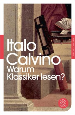 Warum Klassiker lesen? - Calvino, Italo