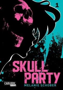 Skull Party Bd.1 - Schober, Melanie