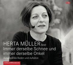 Immer derselbe Schnee und immer derselbe Onkel, 4 Audio-CDs - Müller, Herta