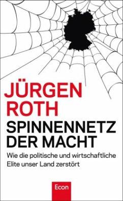 Spinnennetz der Macht - Roth, Jürgen
