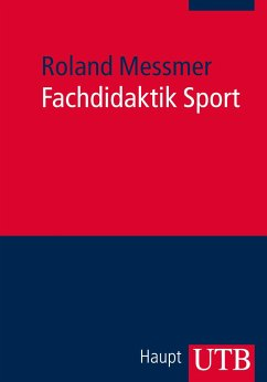 Fachdidaktik Sport - Messmer, Roland