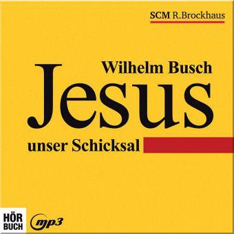 jesus unser schicksal wilhelm busch