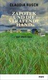 Zapotek und die strafende Hand / Zapotek Bd.1