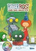 Ritter Rost und das Haustier / Ritter Rost Bd.12, m. Audio-CD