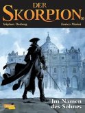 Im Namen des Sohnes / Der Skorpion Bd.10