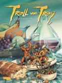 Fellkugeln / Troll von Troy Bd.15